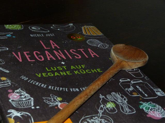 """""""La Veganista"""" – Ja, ich habe Lust auf vegane Küche"""